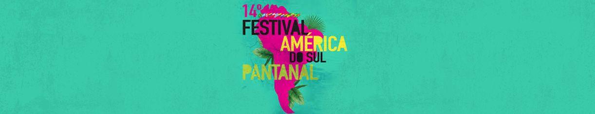 Festival America do Sul Pantanal 2018