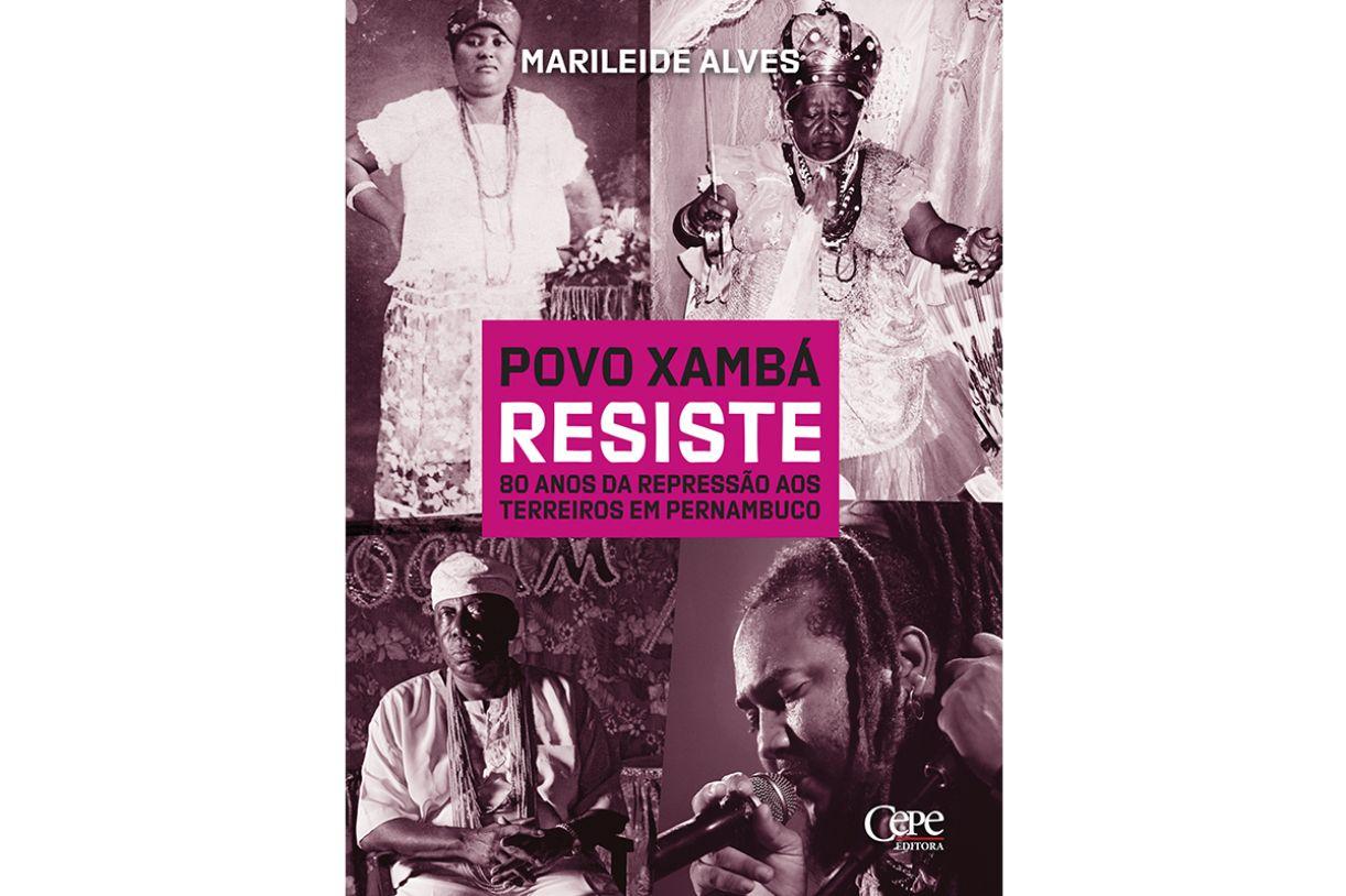 A nação Xambá sofreu e resistiu por décadas com a criminalização das religiões africanas
