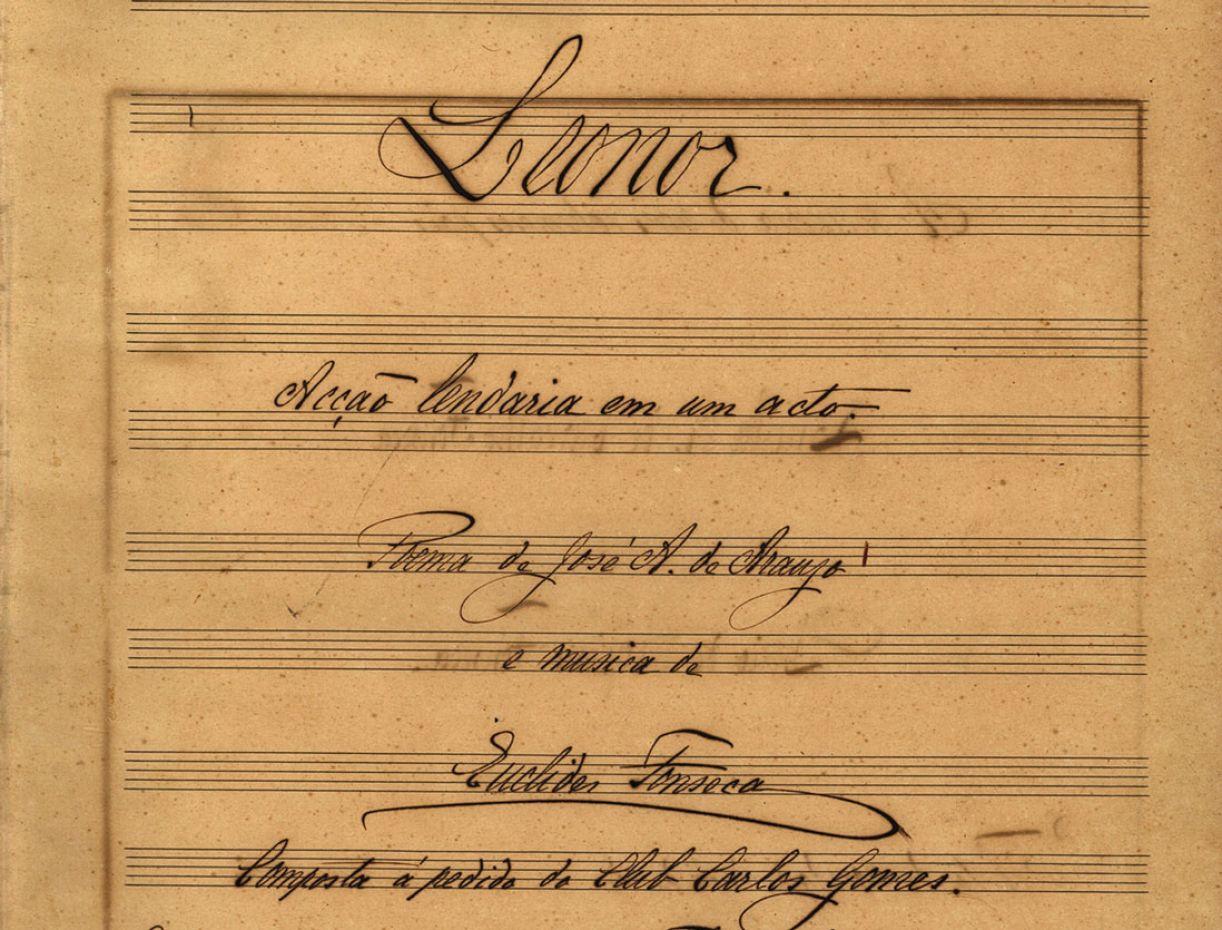 Página da pouco conhecida ópera 'Leonor', de Euclides Fonseca