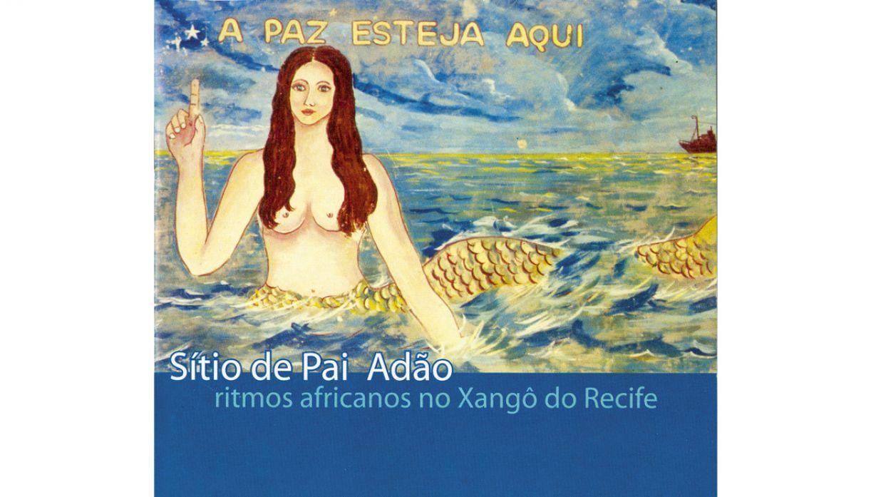 Capa do libreto que acompanha o disco 'Sítio do Pai Adão/ ritmos africanos no Xangô do Recife'