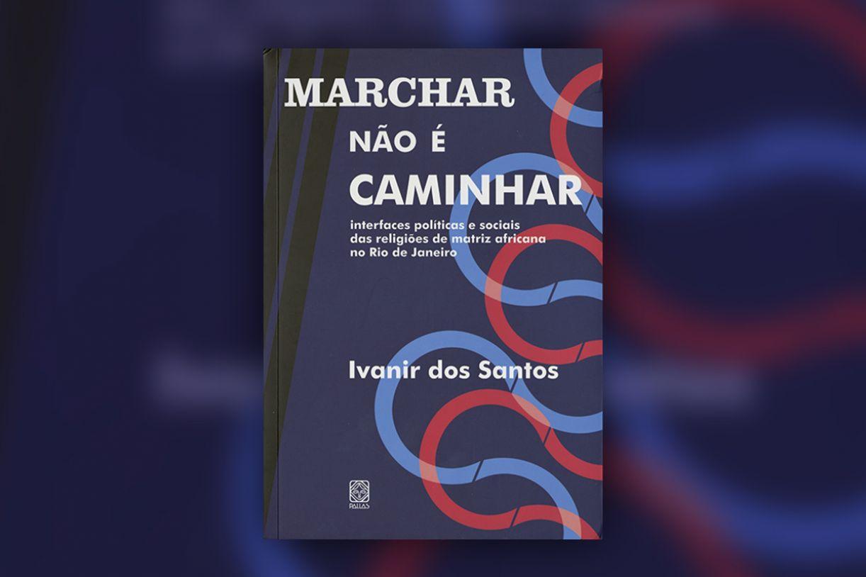 Capa do livro 'Marchar não é caminhar'