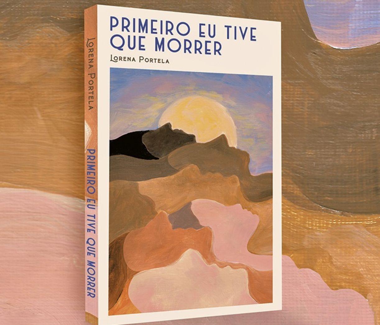 'Primeiro eu tive que morrer' é a estreia em livro de Lorena Portela