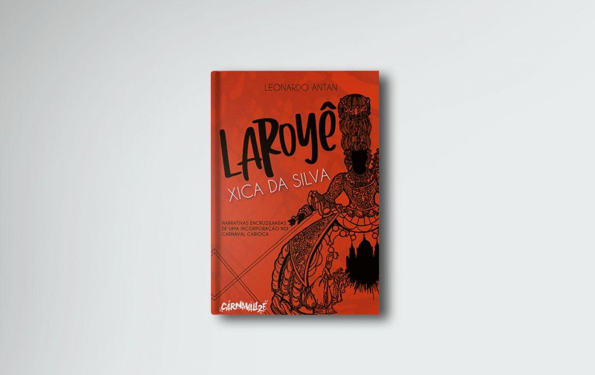 """O livro traz panorama da """"Revolução Salgueirense"""", período de inovações estéticas da escola de samba Salgueiro"""