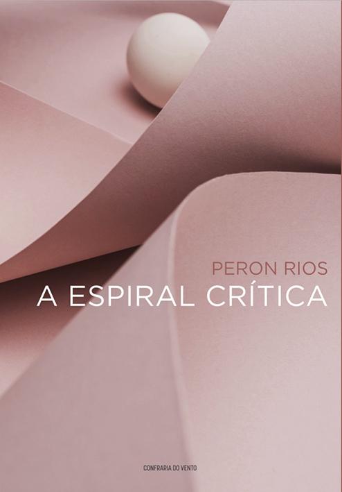 Capa do livro A espiral Crítica tem predominância de tons de rosa, mostrando folhas curvadas. O título está escrito em branco.